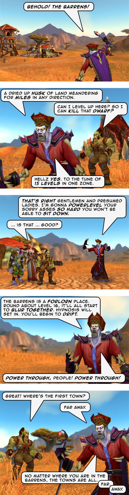 Part 2: Behold! The Barrens!