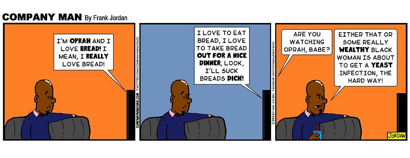 #Oprah LOVES #Bread. 2/10/16