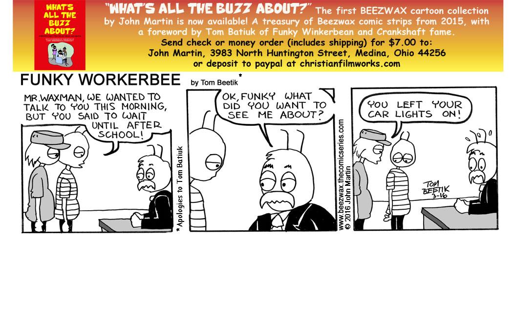 Funky Workerbee: The Strip