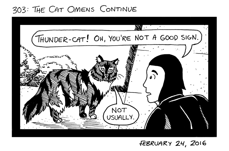 The Cat Omens Continue