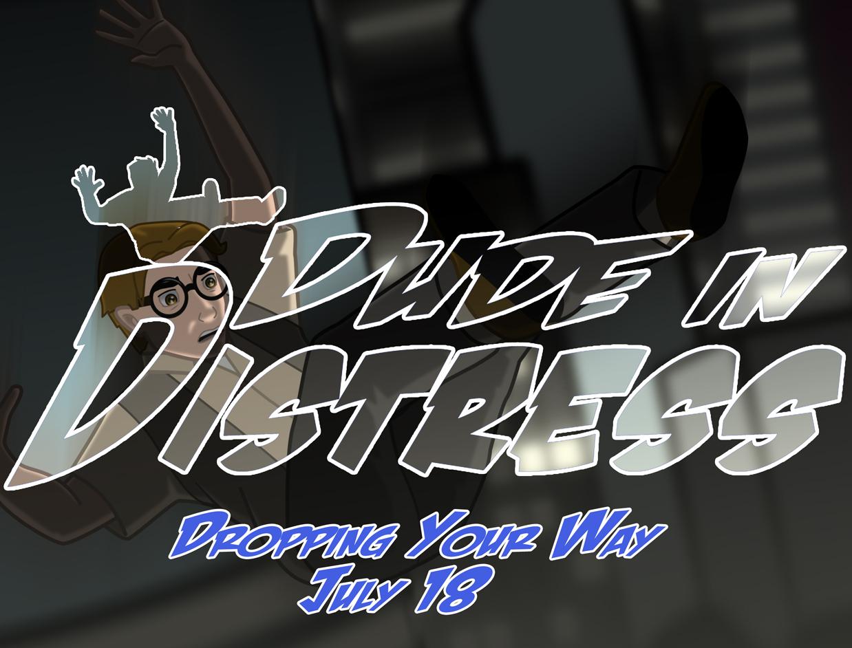 Dude in Distress Release Teaser 2 (Final)
