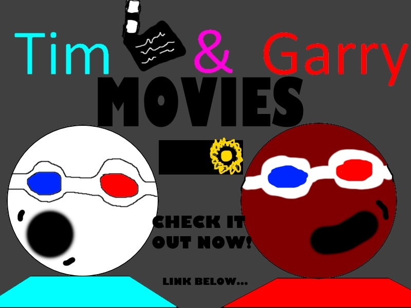 TIM AND GARRY MOVIES (seperate comic)