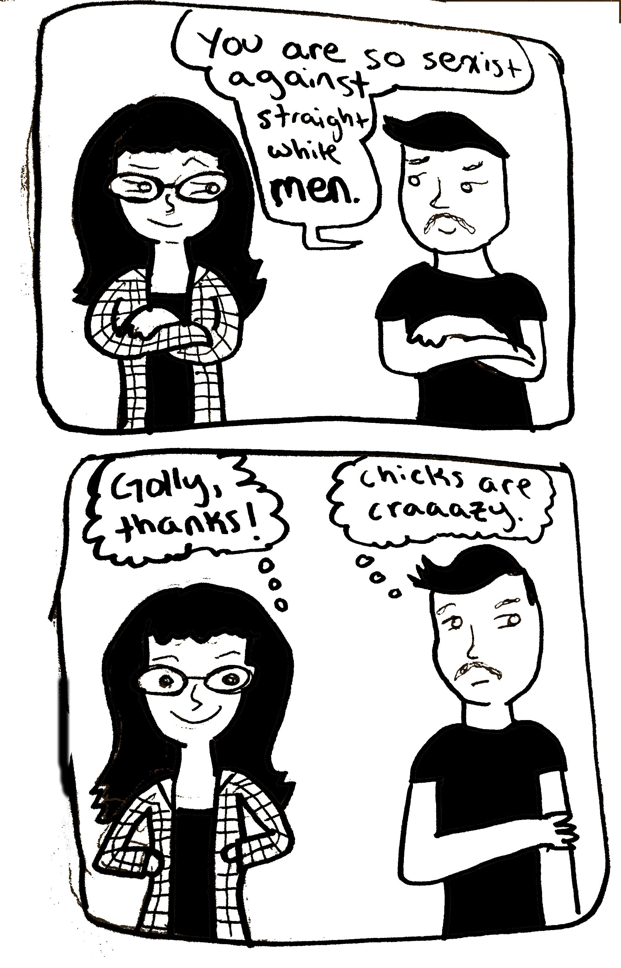 """reverse sexism"""