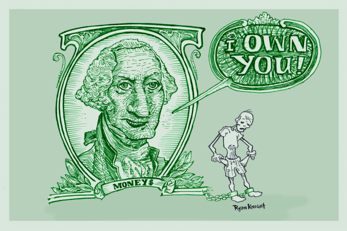 Money: OWNS YOU