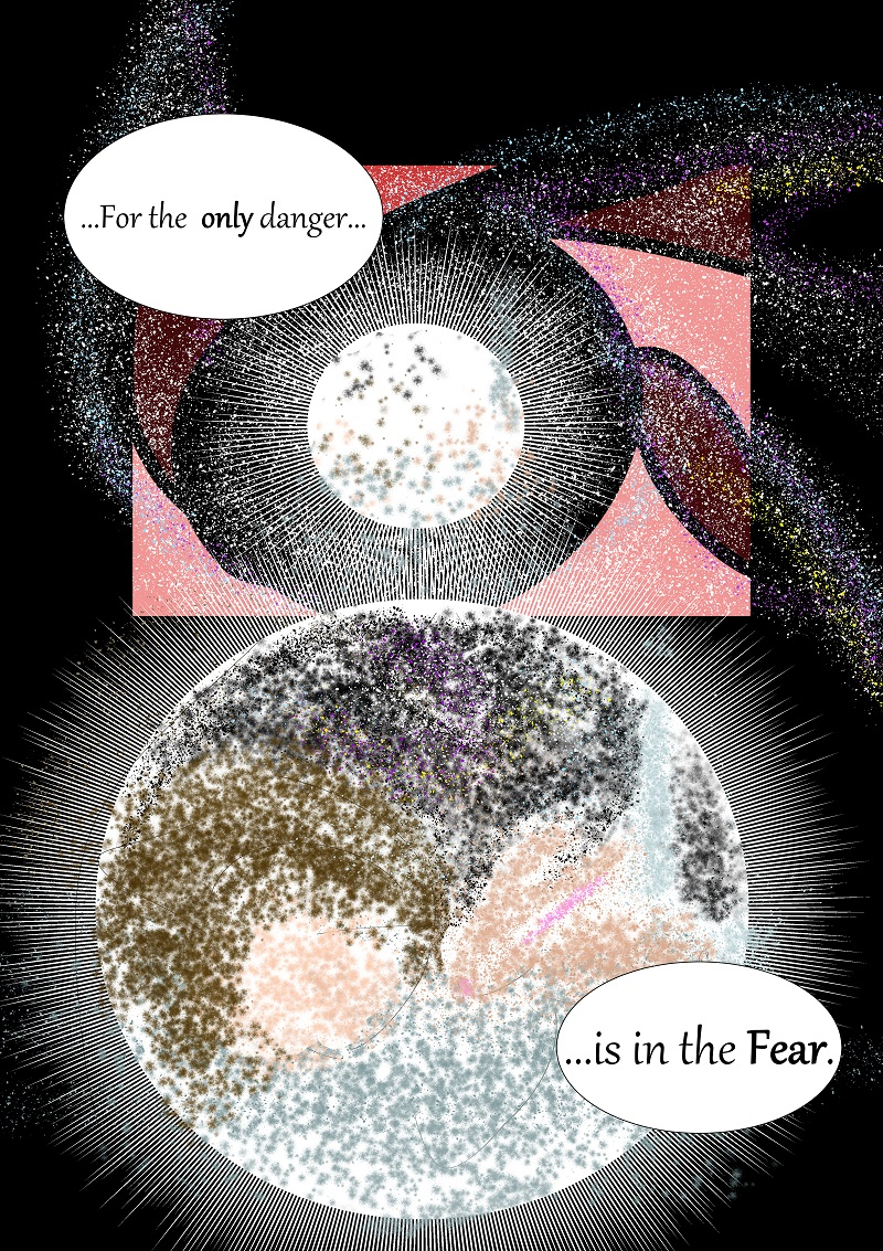 The Only Danger is the Fear