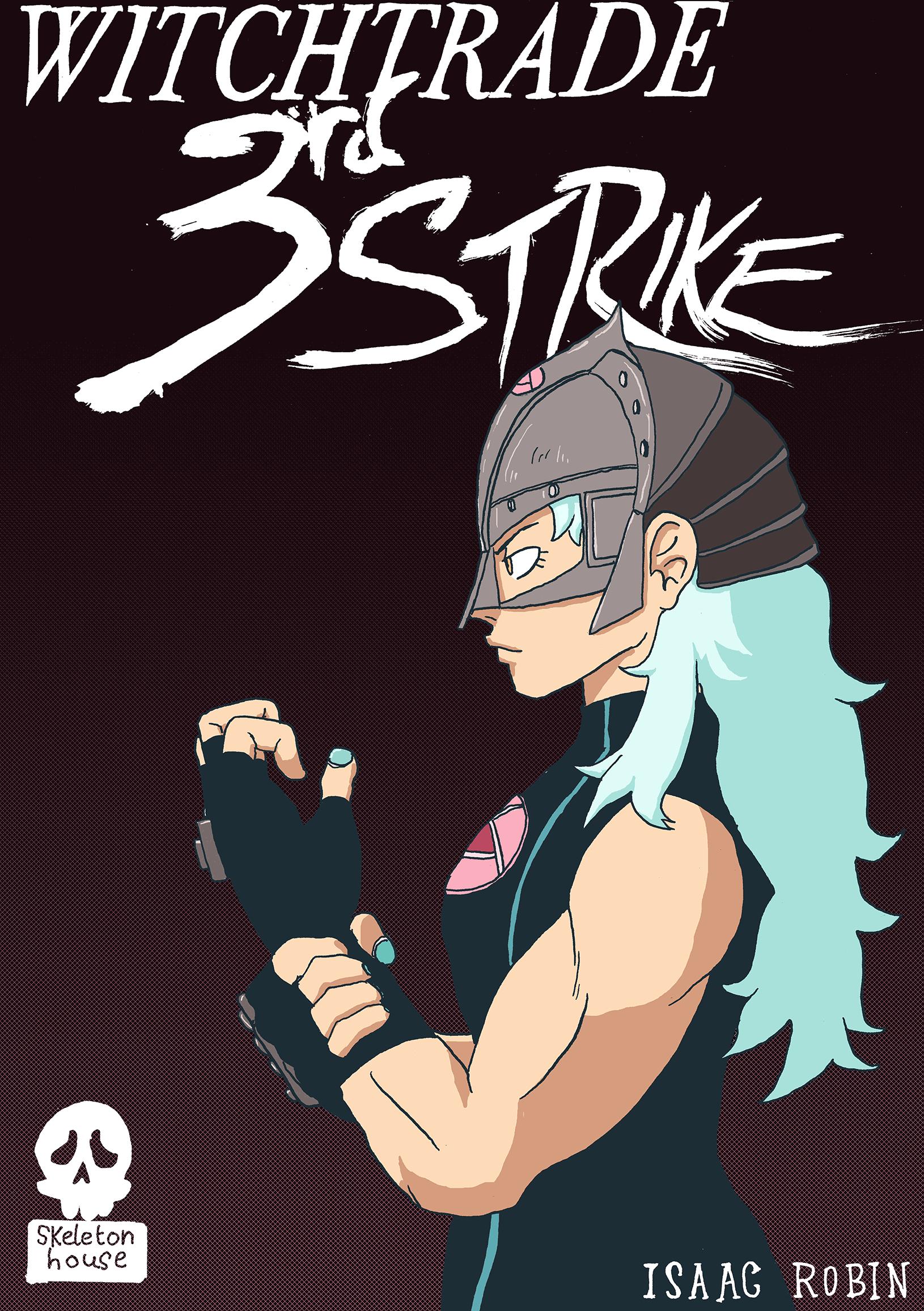 #03 - 3rd Strike