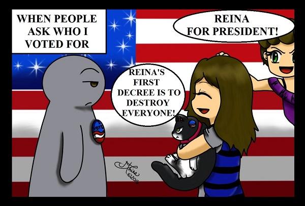 Reina For President