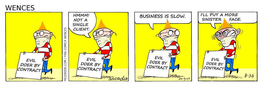 Evil as a business.