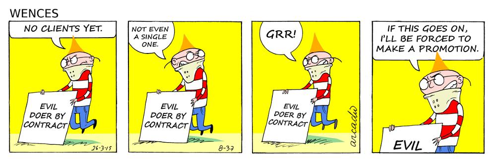 Evil doer.