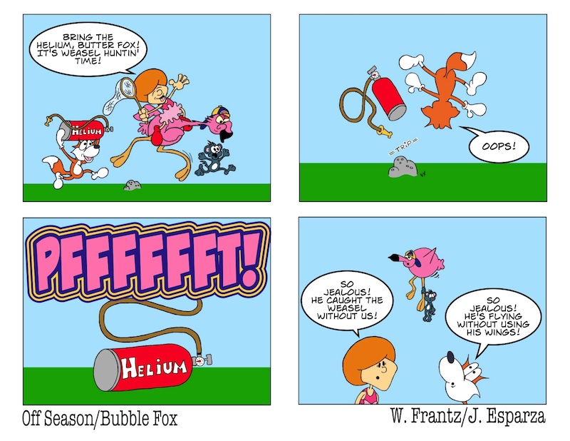 """CHARGE OF THE """"BUTTER"""" FOX!!!  A BUBBLE FOX GUEST COMIC BY WARREN FRANTZ"""