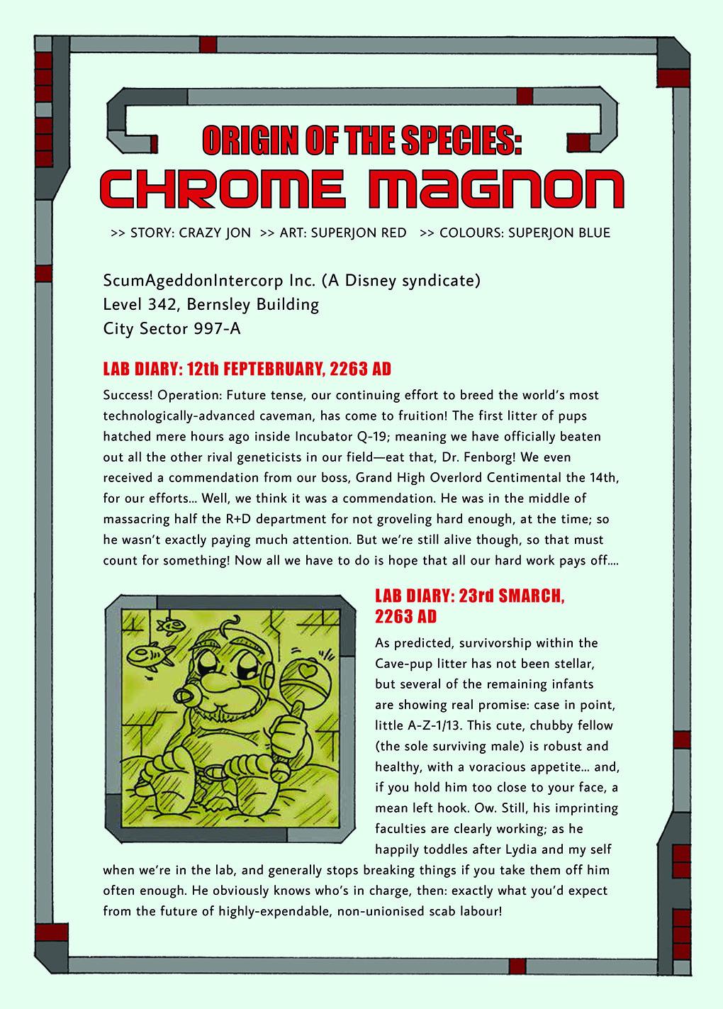 Origin of the Species: Chrome Magnon 1
