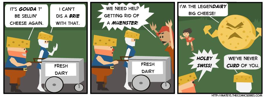Very Cheesy: Part 1