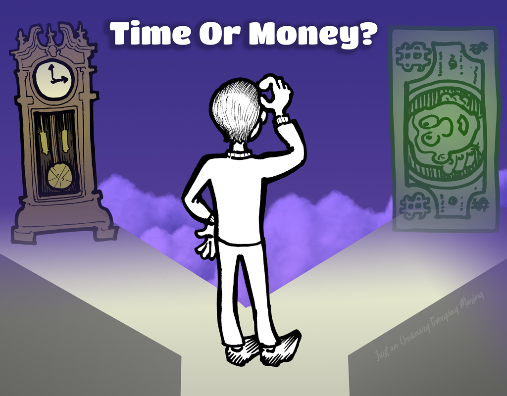 Time or Money?