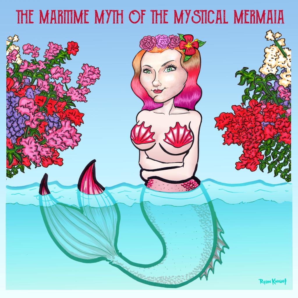 The Maritime Myth of the Mystical Mermaia