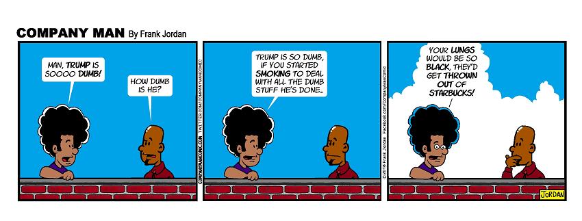 #trump is soooo dumb... 5/9/18