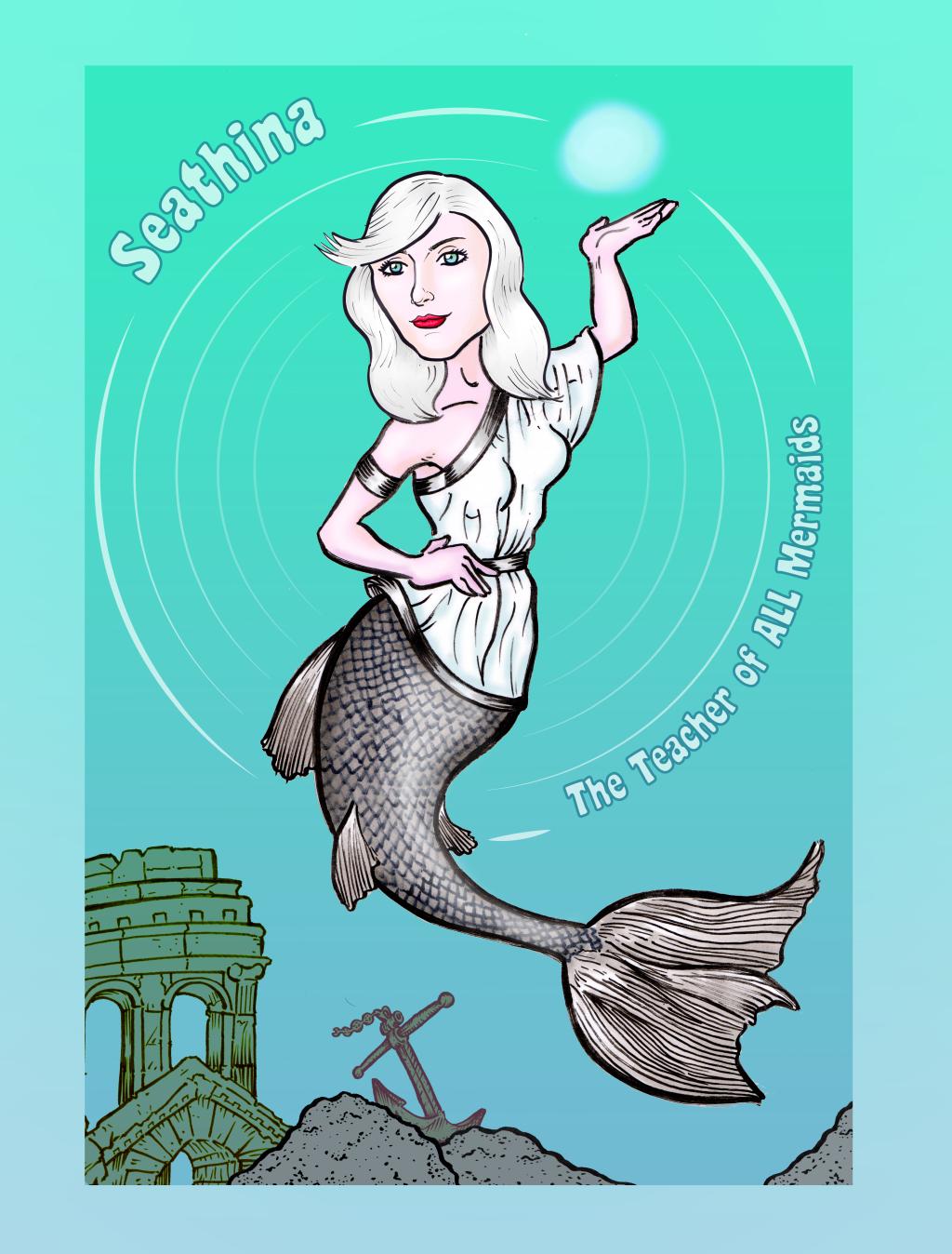 Seathina: the Teacher of all Mermaids