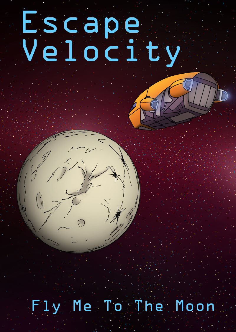 Escape Velocity: Fly Me To The Moon