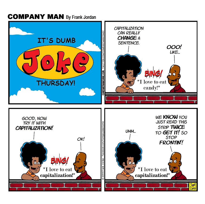 It's #DumbJokeThursday! 8/1/19