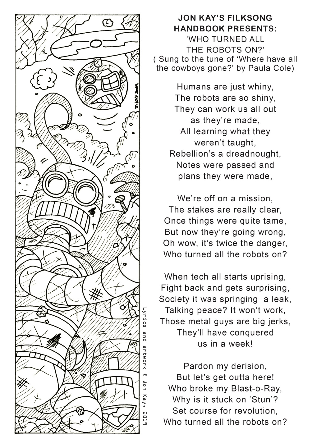 Filksong fiesta: 'Who turned all the robots on?' (1 of 2)