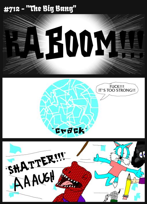 """#712 - """"The Big Bang"""""""