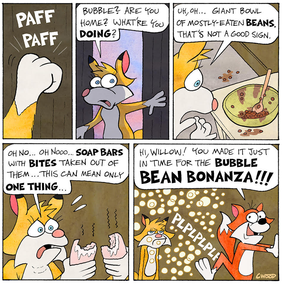 THE BUBBLE BEAN BONANZA!!!  A BUBBLE FOX GUEST COMIC BY CRISPIN WOOD!!!