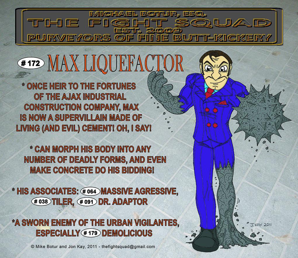 Character profile: Max Liquefactor