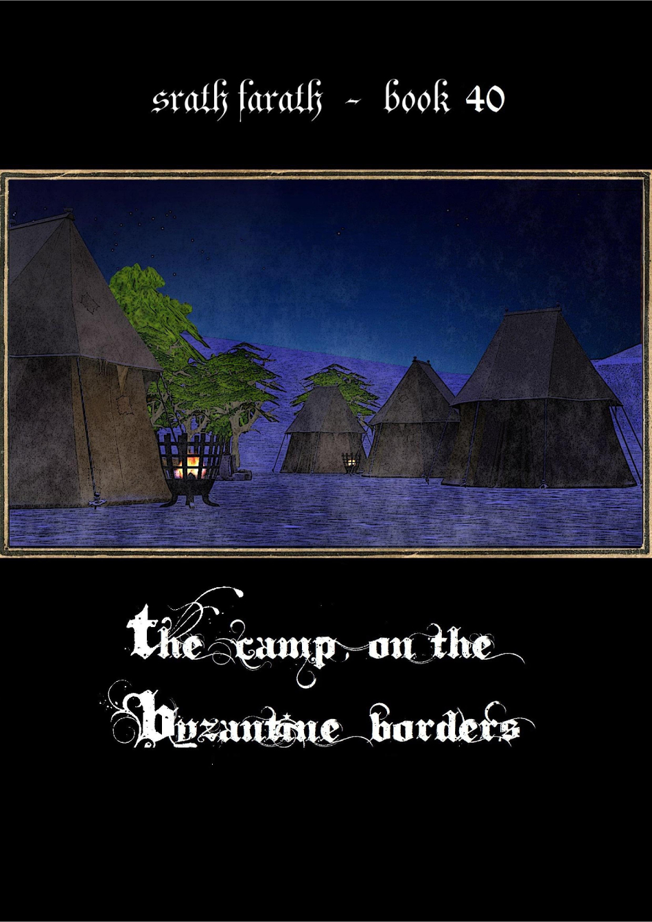 The camp on the Byzantine border p3