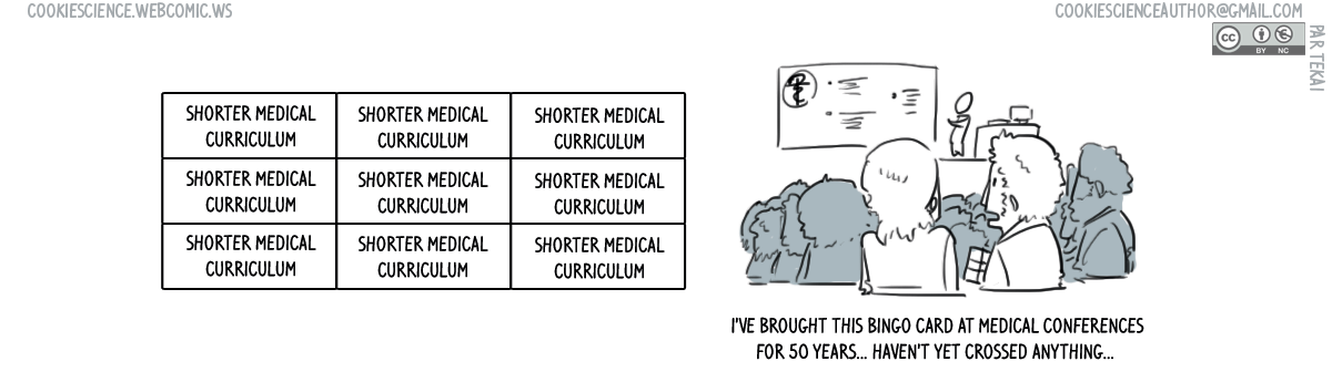 615 - Shorten the medical curriculum (here, I've said it!)