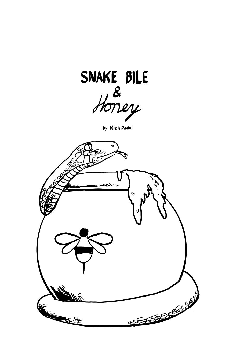 Snake Bile and Honey Cover
