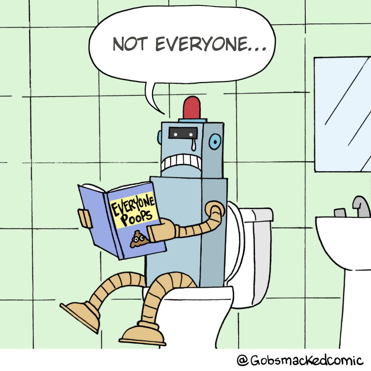 Not Everyone Poops