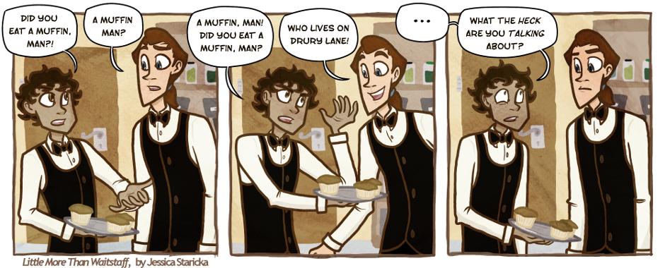 60. Muffin, Man!