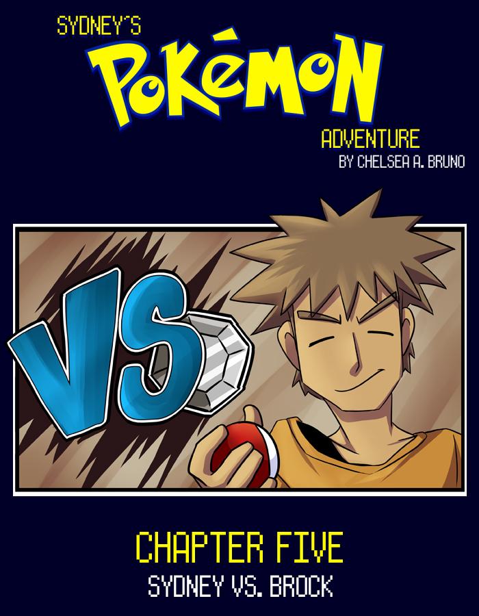 Chapter Five: Sydney Vs. Brock