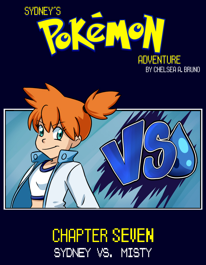 Chapter Seven: Sydney vs. Misty
