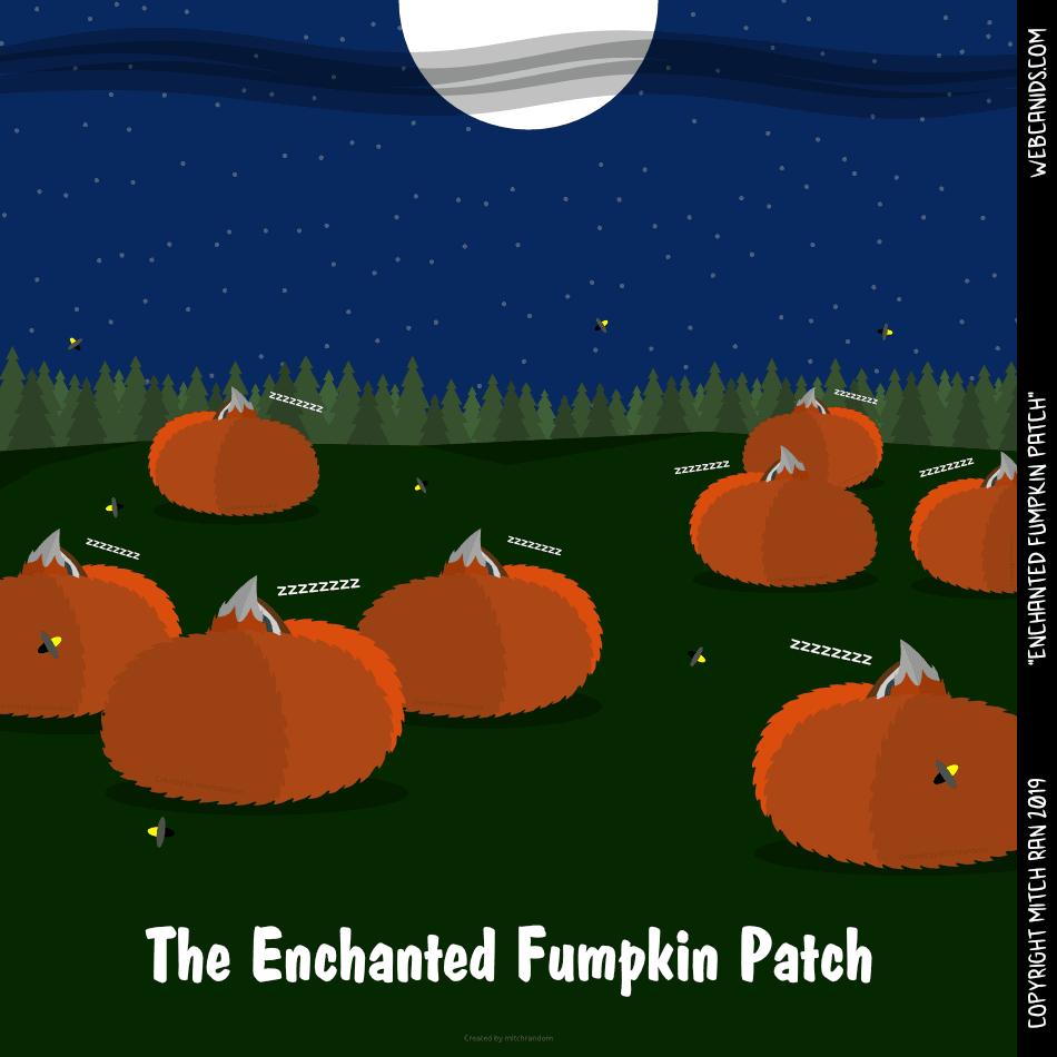 The Enchanted Fumpkin Patch