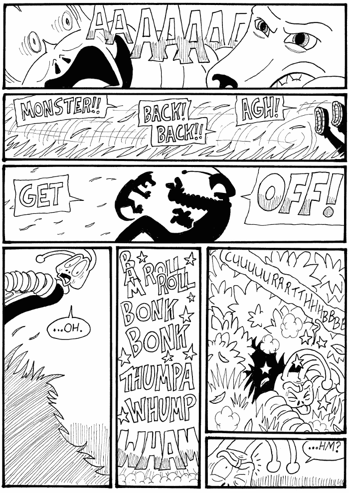 (#6) A Monster!