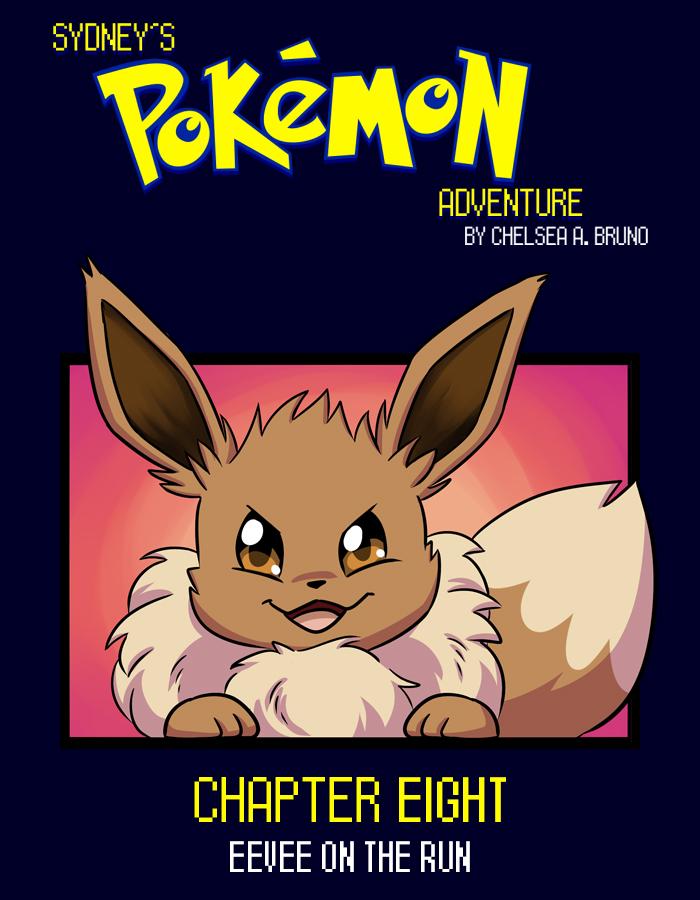 Chapter Eight: Eevee on the Run