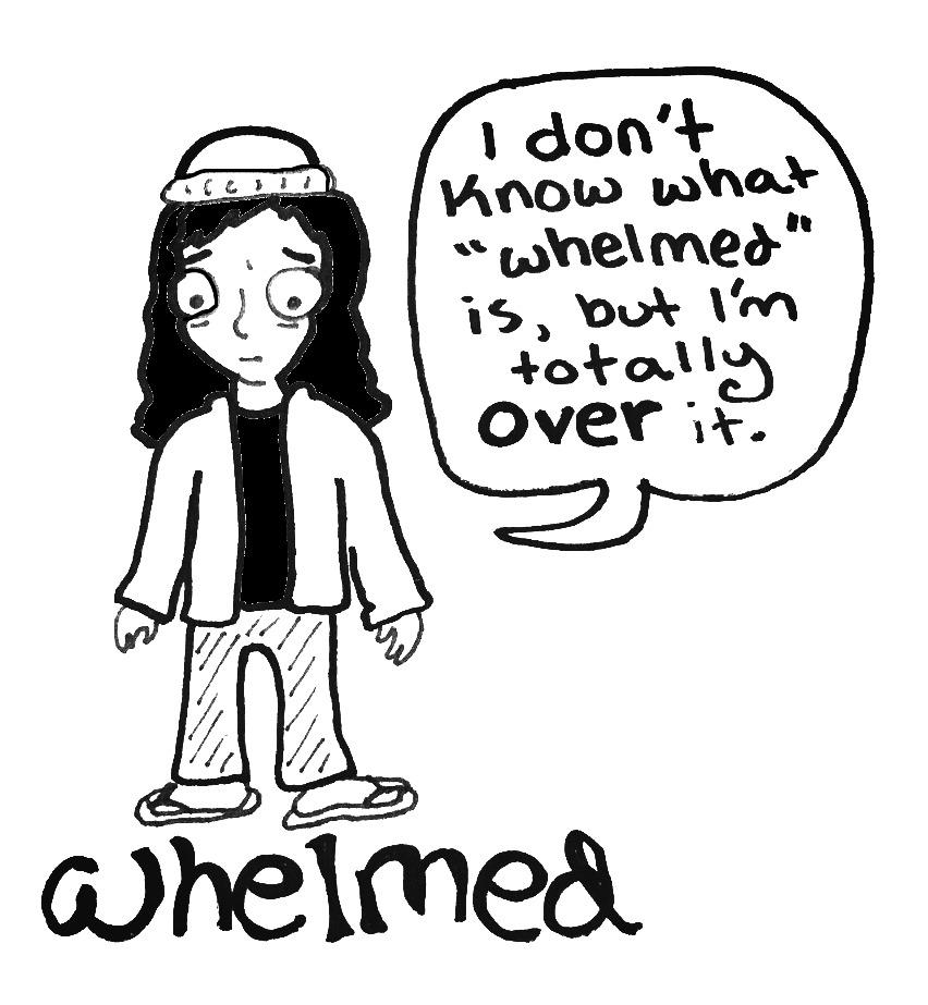 Whelmed