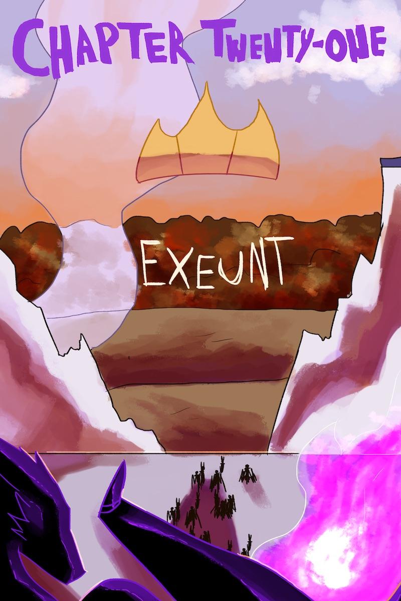 Chapter Twenty-One: Exeunt