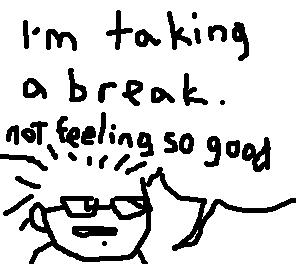 A Break