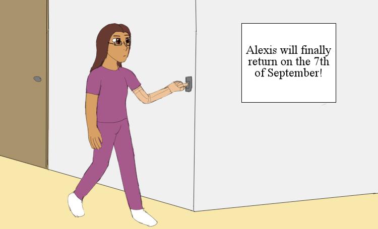 Alexis Returns!