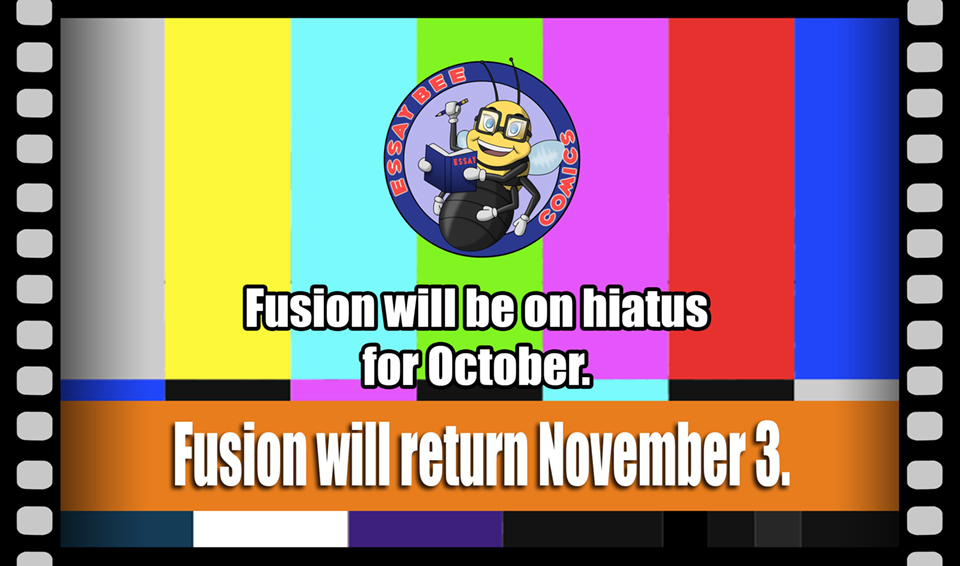 Fusion on Hiatus for October
