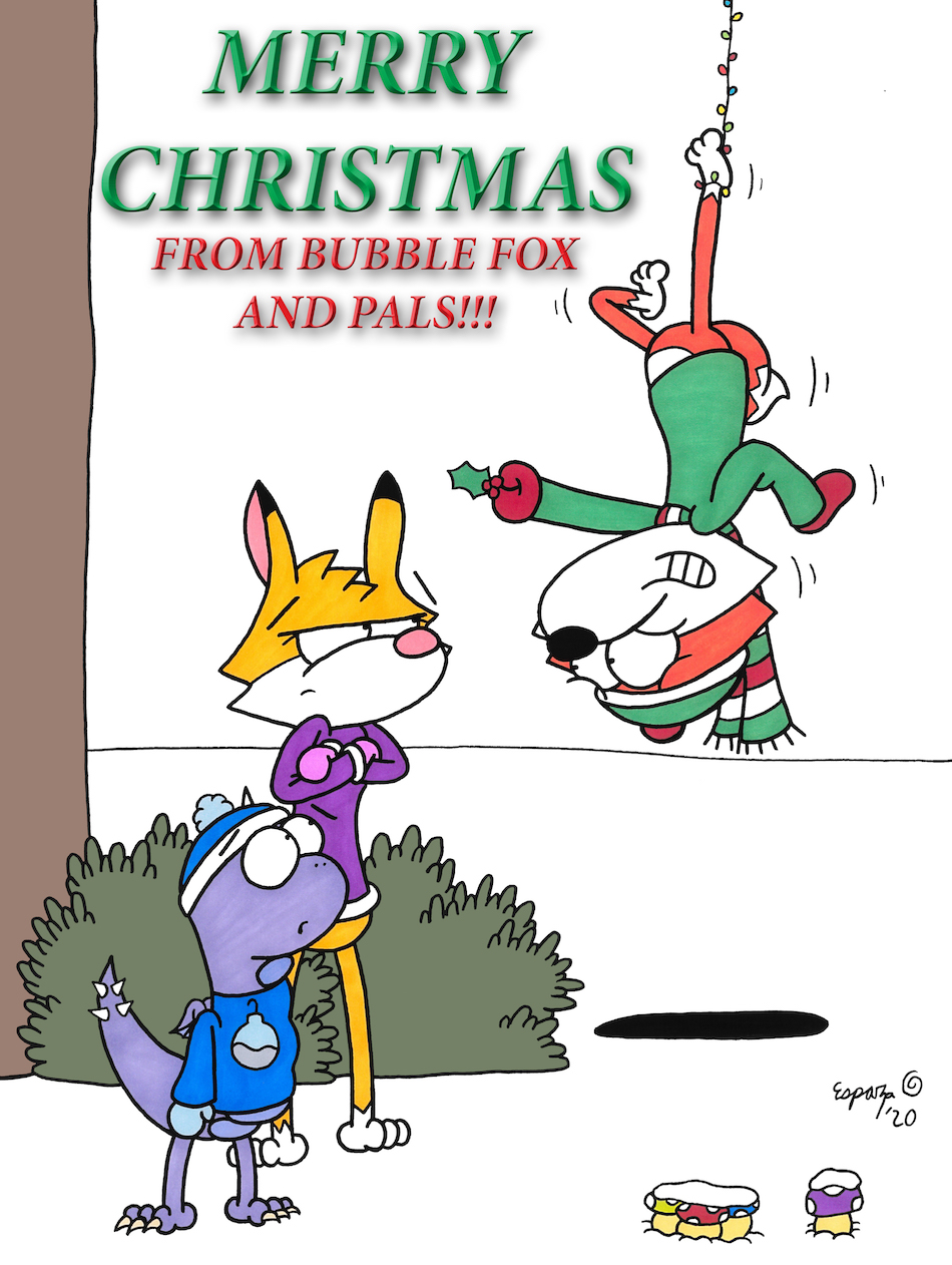 MERRY CHRISTMAS FROM BUBBLE FOX AND FAMILY!!!