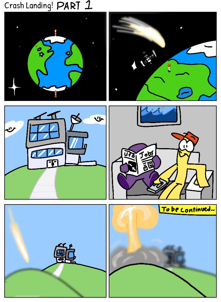 Crash Landing! Part 1