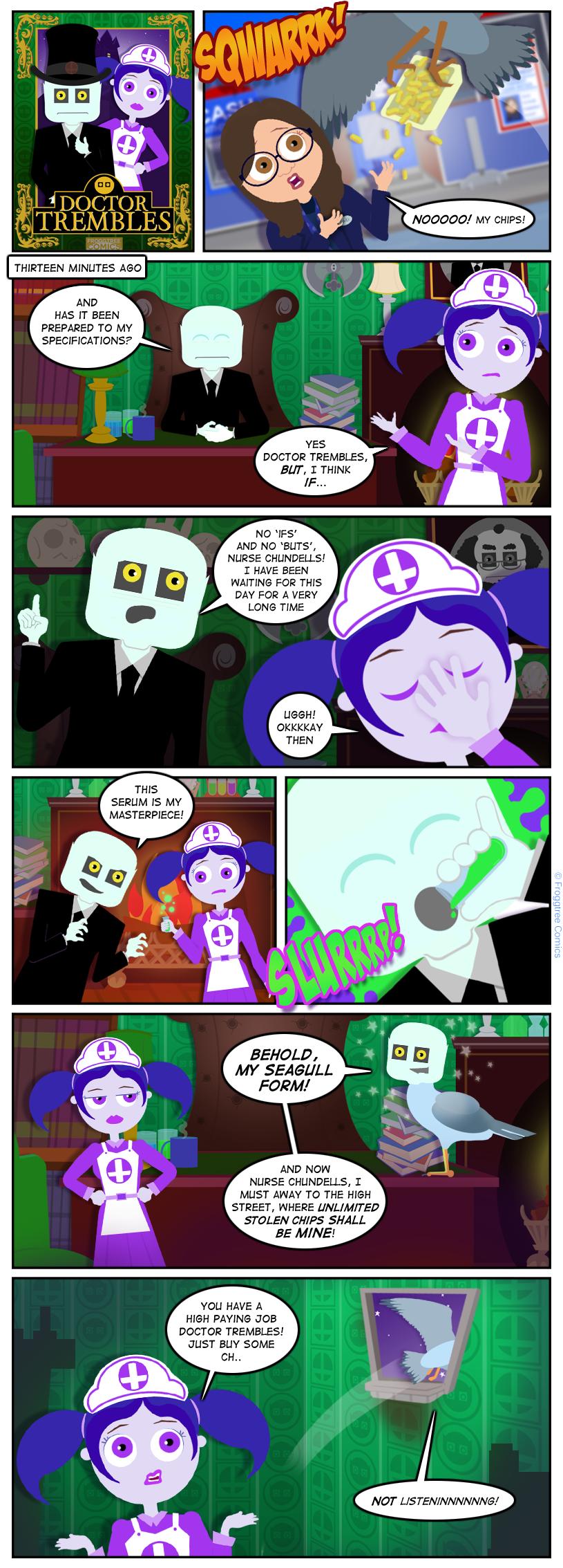 Doctor Trembles: Sqwarrk!