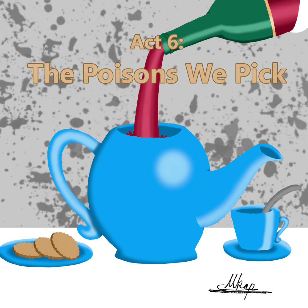 The Poisons We Pick