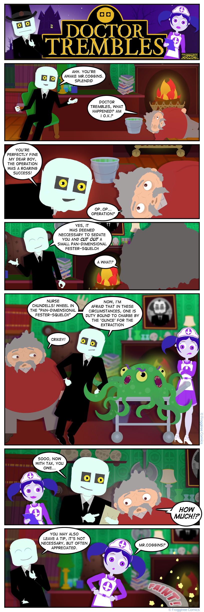 Doctor Trembles - Pan Dimensional Fester Squelch