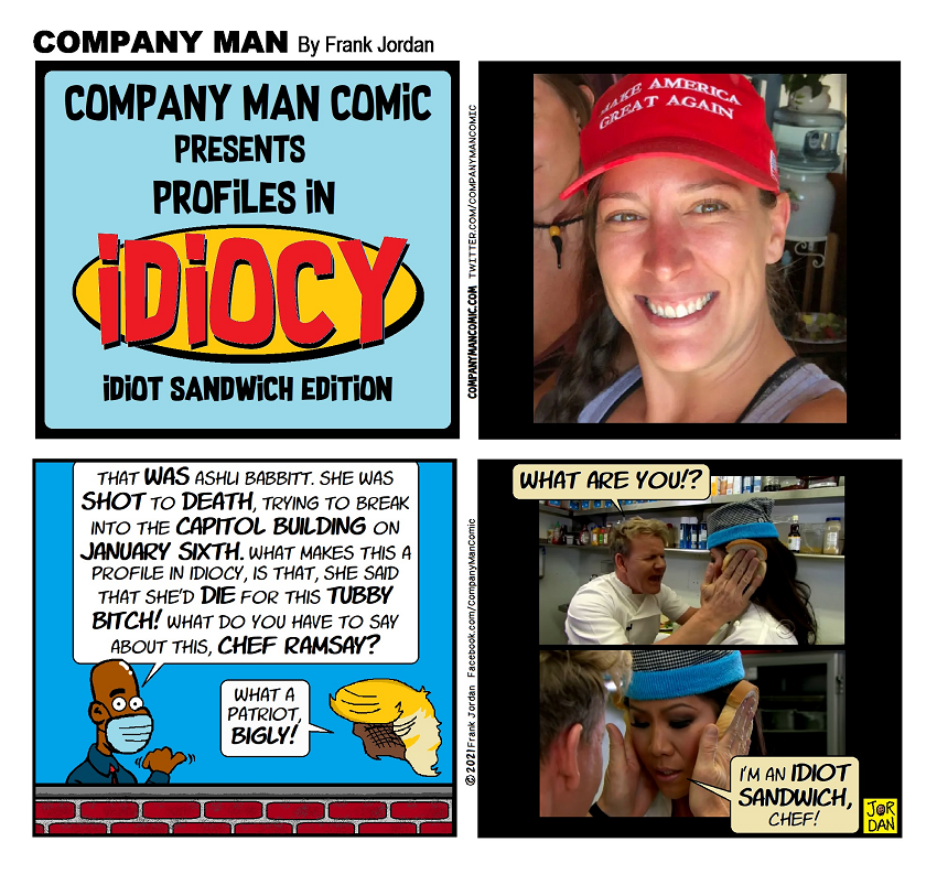 Profiles in #Idiocy: #IdiotSandwich Edition.