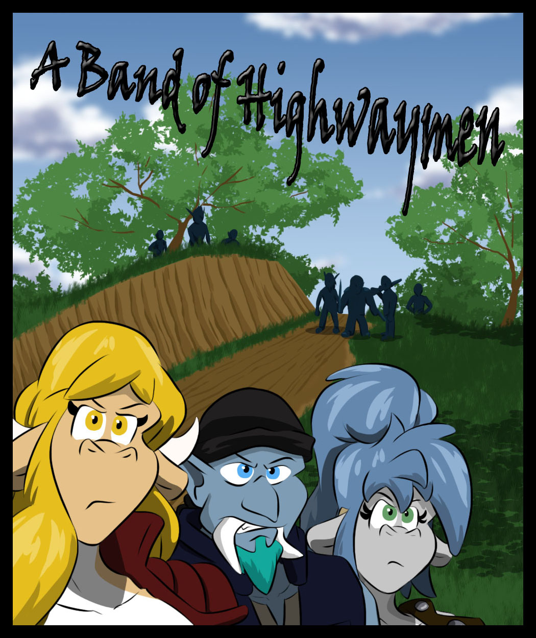 A band of Highwaymen