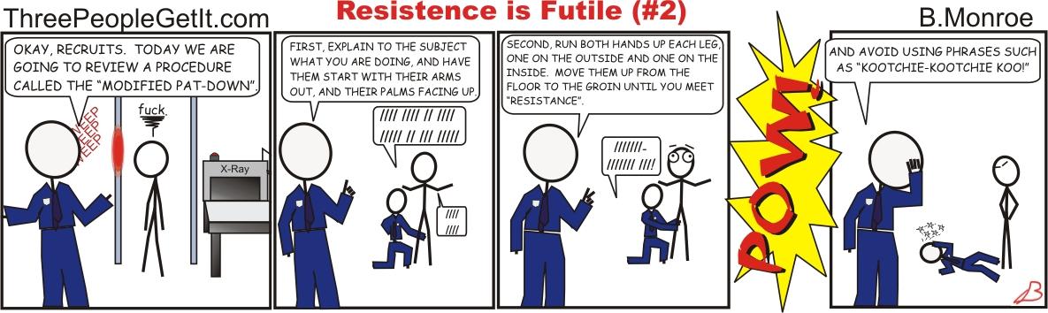Resistance is Futile #2