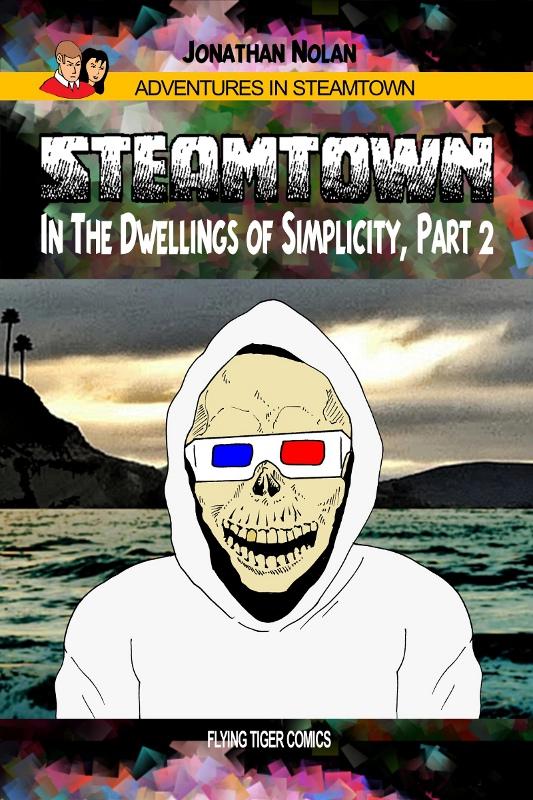 Steamtown Book 1 Part 2 ten cent adventure cover